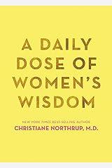 A Daily Dose of Women's Wisdom Paperback