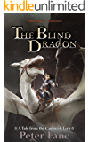 The Blind Dragon: A Tale from the Canon of Tarn