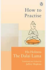 How To Practise: The Way to a Meaningful Life Kindle Edition