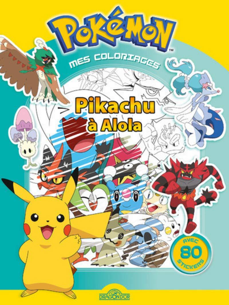Mes Coloriages Pokemon Pikachu A Alola French Edition The Pokemon Company 9782821208834 Amazon Com Books