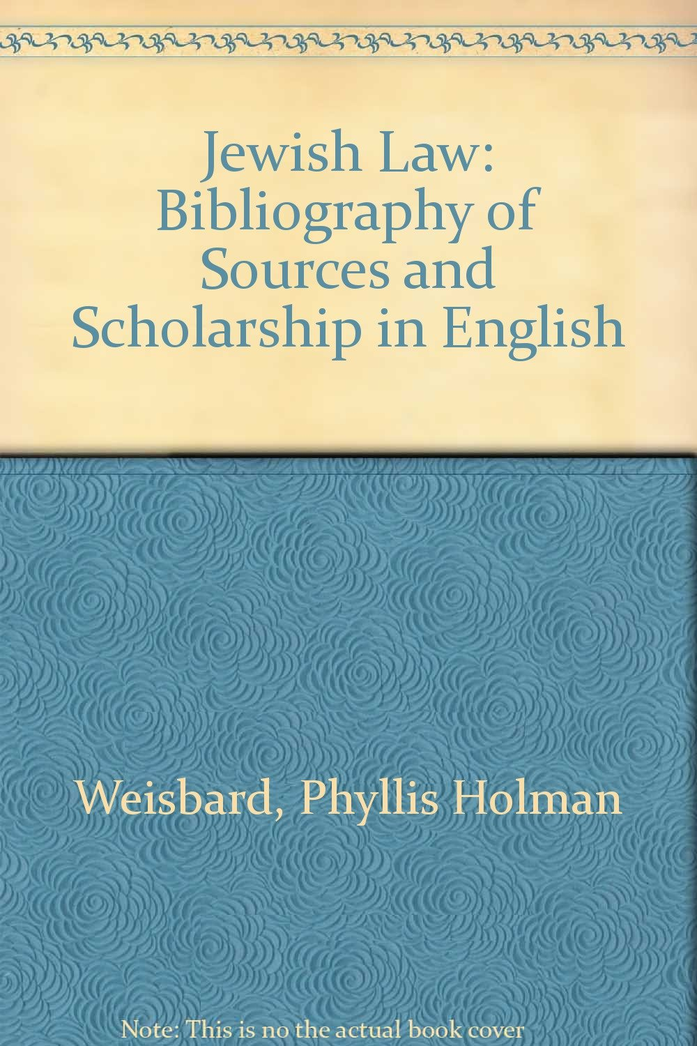jewish-law-bibliography-of-sources-and-scholarship-in-english