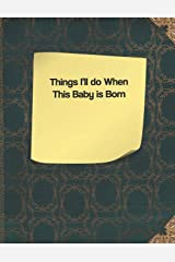 Things I'll do When This Baby is Born Paperback