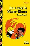 On a volé le Nkoro-Nkoro (Mini Syros Polar)