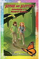 Sophie and Scottie's Adventures of the Monarch Mystery (Adventures of Sophie and Scottie) Paperback