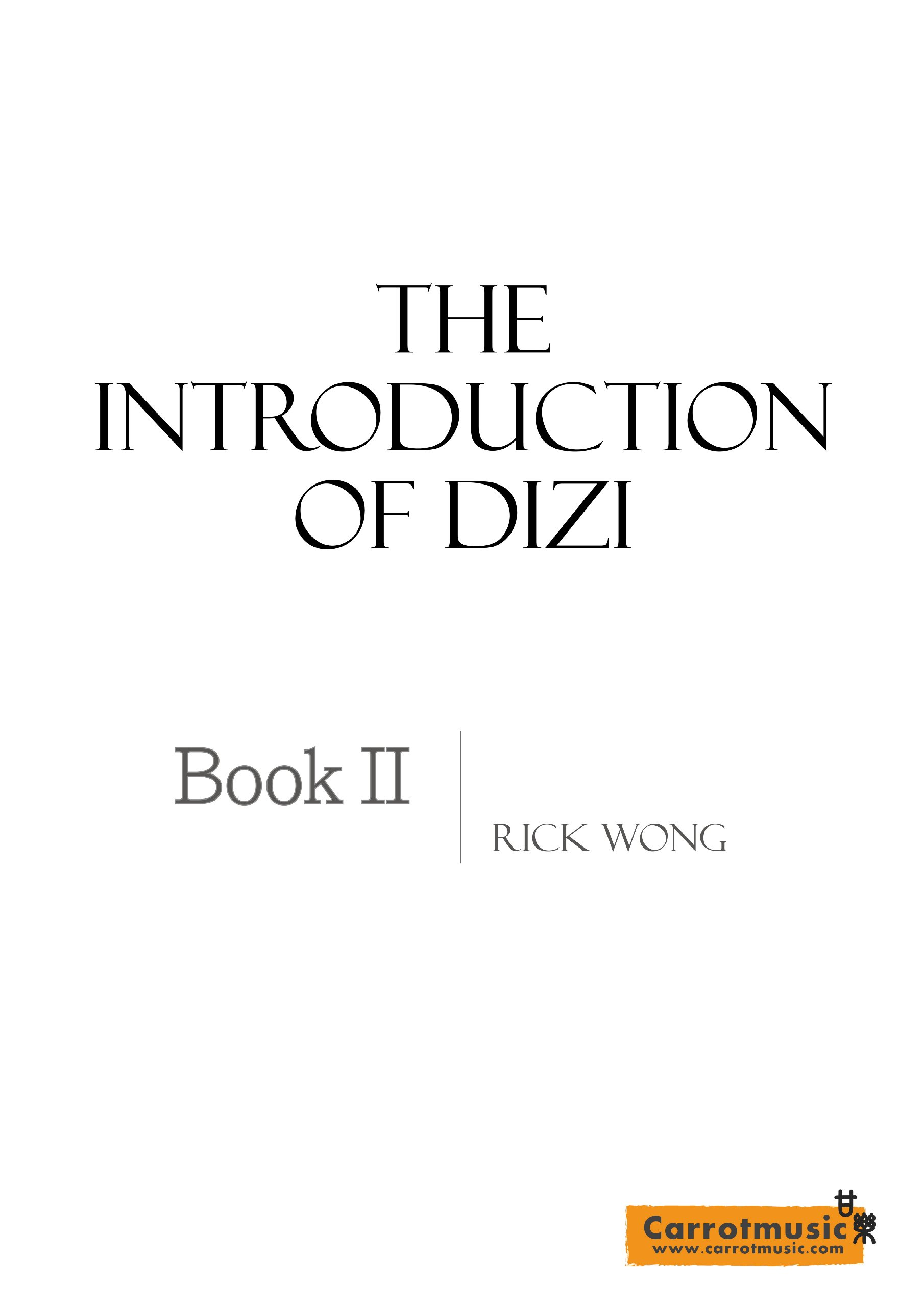 Carrotmusic The Introduction of Dizi Book 2
