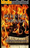 Burning Through