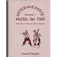 Intermediate Music for Two, Volume 1 for Flute or Oboe or Violin & Cello or Bassoon