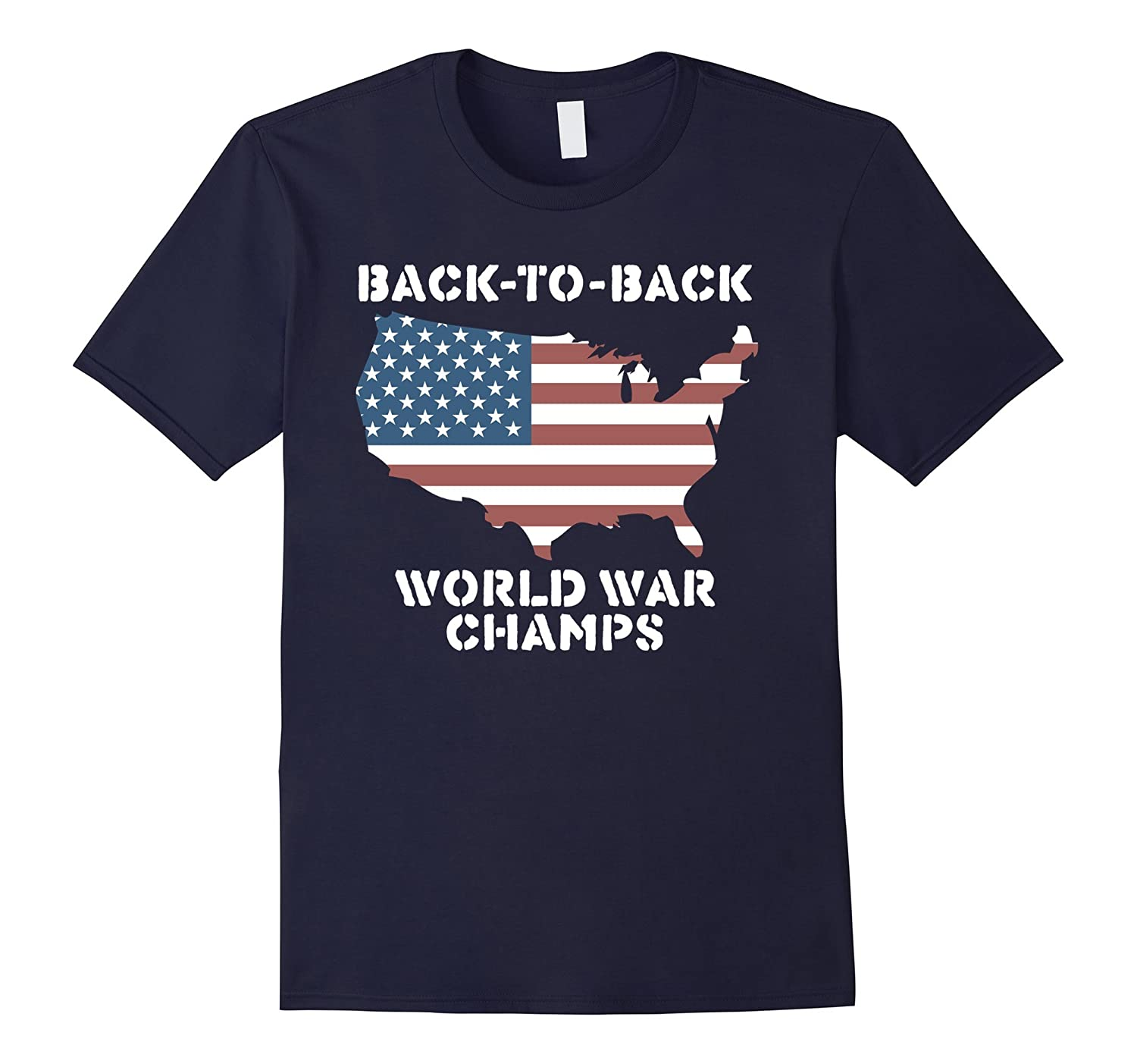 Back-To-Back World War Champs T-Shirt-PL