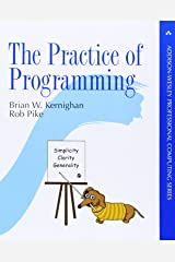 The Practice of Programming (Addison-Wesley Professional Computing Series) Paperback