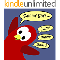 Sammy Says... (Sammy the Bird Book)