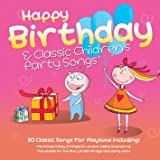 Happy Birthday and Classic Children's Party Songs