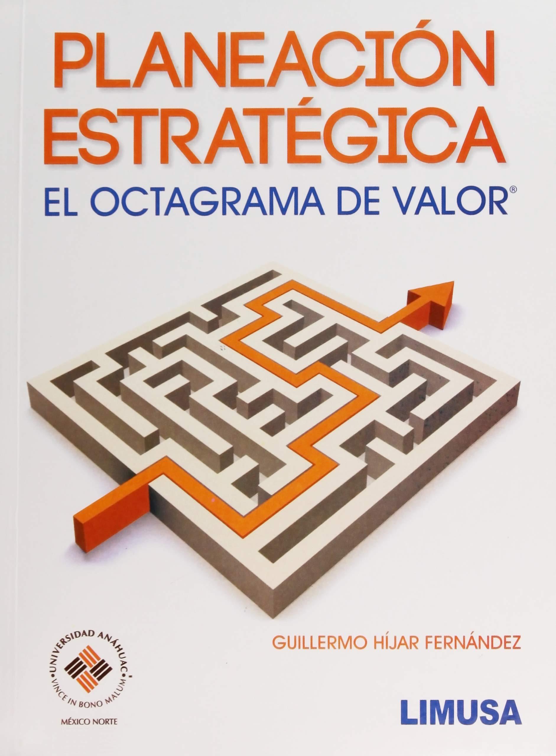 planeacion estrategica el octagrama de
