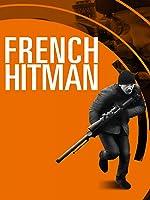French Hitman - Die Abrechnung [dt./OV]