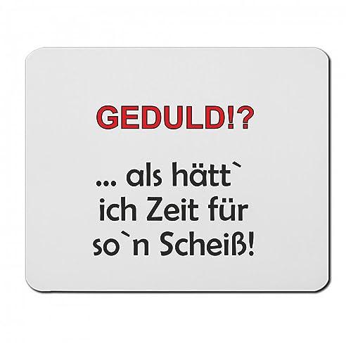 Mousepads Rechteckig 5 Mm U0026quot; Geduld U0026quot;Lustig Sprüche Spruch Weiß  Geschenk Geburtstag Arbeit