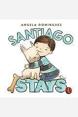 Santiago Stays Kindle Edition