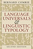 Language Universals and Linguistic Typology: Syntax and Morphology