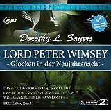 Lord Peter Wimsey: Glocken in der Neujahrsnacht - Das komplette 4-teilige Kriminalhörspiel von Dorothy L. Sayers (Pidax Hörspiel-Klassiker)