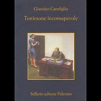 Testimone inconsapevole (Le indagini dell'avvocato Guerrieri)