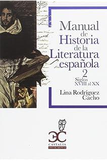 Manual de Historia de la Literatura española 1: Siglos XIII al ...