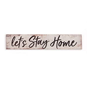 Let's Stay Home White Distressed 17 x 3.5 Inch Pine Wood Barnhouse Block Tabletop Sign