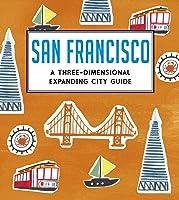 San Francisco: A Three-Dimensional Expanding City