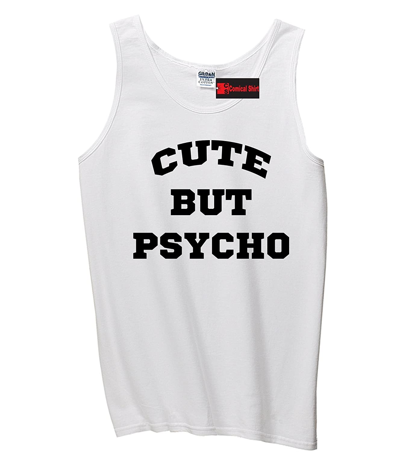 Comical Shirt Mens Cute But Psycho Funny Tee Cute Valentines Day Tank Top