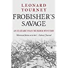 Frobisher's Savage (Joan and Matthew Stock Mystery Book 8)