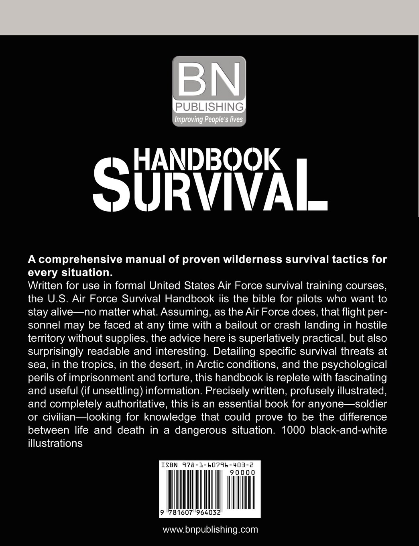 Amazon.com: U.S. Air Force Survival Handbook (AF Regulation)  (9781607964032): United States Air Force: Books