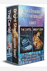 The Twelve Systems Bundle: The Cartel:The Apprentice, Volume 1 & Bright Star:The Apprentice, Volume 2 (The Twelve Systems Chronicles) Kindle Edition
