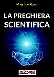La preghiera scientifica