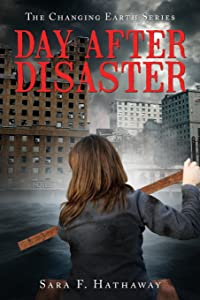Day After Disaster: (Changing Earth)