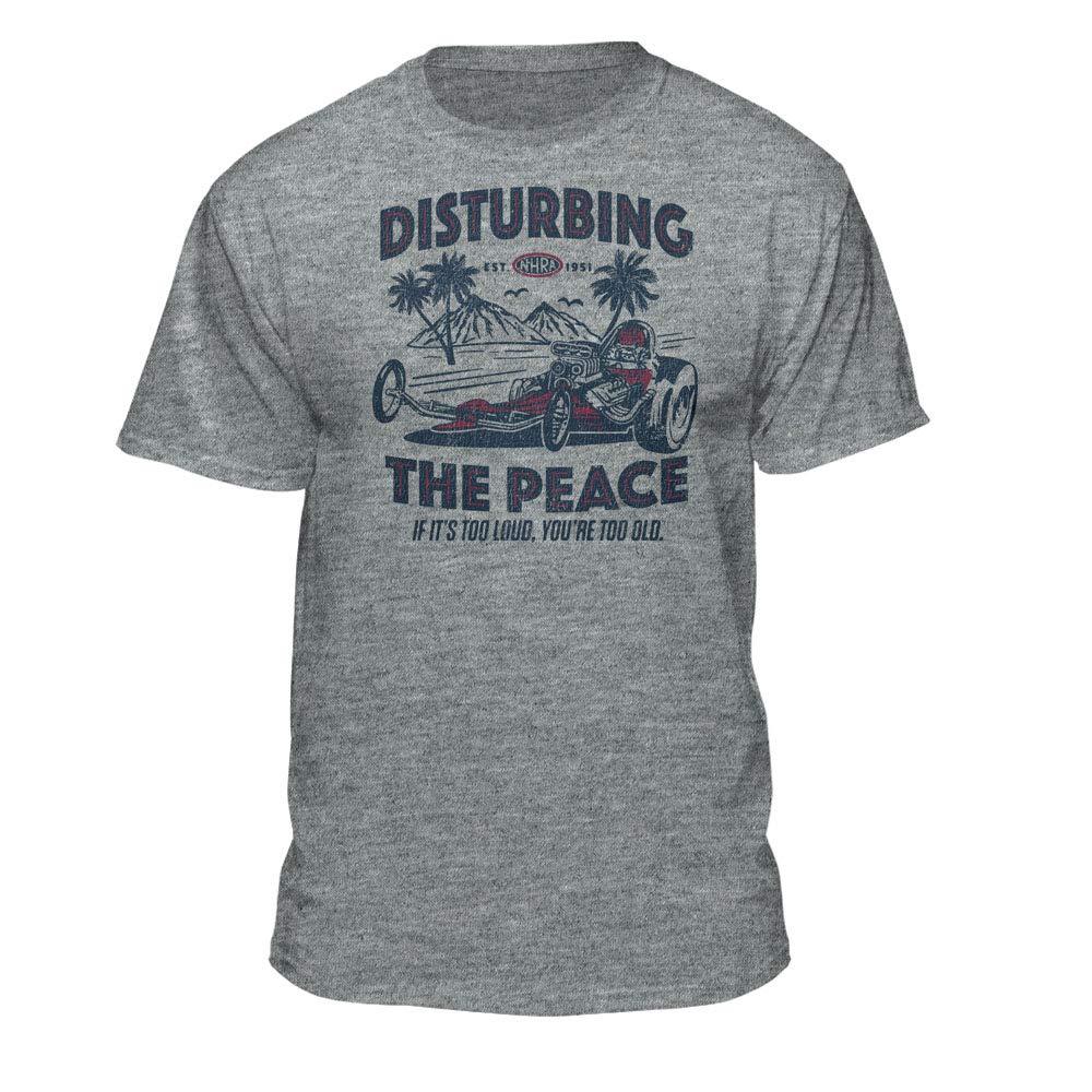 Nhra National Hot Rod Association Disturbing The Peace Drag Racing 1874 Shirts