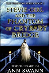 Stevie-Girl and the Phantom of Crybaby Bridge Paperback