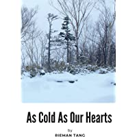 As Cold As Our Hearts