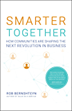 Smarter Together: How Communities Are Shaping the Next Revolution in Business