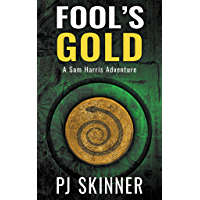 Fool's Gold (A Sam Harris Adventure Book 1)