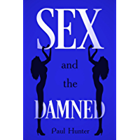 Sex and the Damned (Part 2): Amsterdam and Tallinn (English Edition)