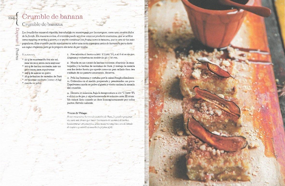 Brasil : libro de cocina : un recorrido por la gastronomía brasileña de la mano de la estrella emergente Thiago Castanho: Luciana Bianchi, Thiago Castanho: ...