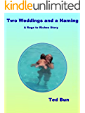 Two Weddings and a Naming (Rags to Riches Book 10)