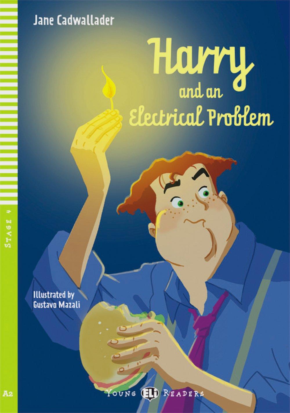 Harry and the Electrical Problem: Englische Lektüre für das 3. Lernjahr. Buch + Audio-CD (Young ELI Readers)