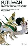 Futuwah - Traité de chevalerie Soufie