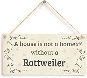 """Meijiafei A House is Not A Home Without A Rottweiler - Handmade Rustic Country Home Style Wooden Dog Sign Plaque 10""""x5"""""""