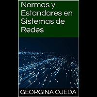 Normas y Estandares en Sistemas de  Redes (Spanish Edition)