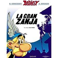 La gran zanja (Castellano - A Partir De 10 Años - Astérix - La Colección Clásica)