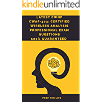 Latest CWNP CWAP-403: Certified Wireless Analysis Professional Exam Questions (English Edition)
