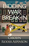 Bidding War Break-In: A Lily Sprayberry Realtor Cozy Mystery (4)