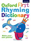 Oxford First Rhyming Dictionary (Childrens Dictionary)