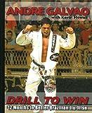 Drill to Win: 12 Months to Better Brazillian Jiu-Jitsu
