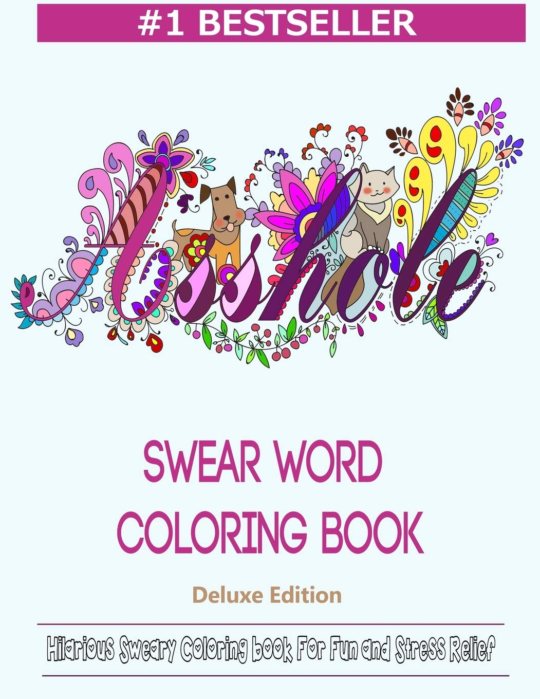 - Amazon.com: Swear Word Coloring Book: Hilarious Sweary Coloring
