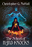 The School of Hard Knocks (Schooled in Magic Book 5) (English Edition)